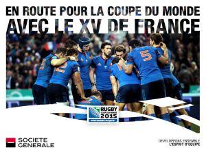 Affiche Société Générale pour soutenir le XV de France pour la Coupe du monde 2015